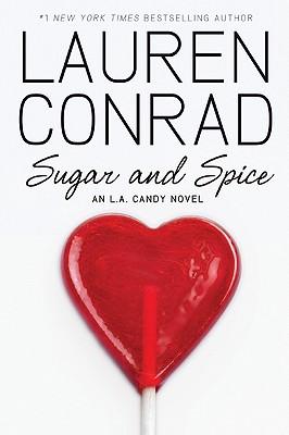 Sugar and Spice By Conrad, Lauren