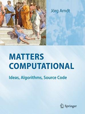 Matters Computational By Arndt, Jorg